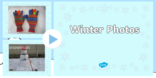 Winter Photos PowerPoint - winter, photo, powerpoint, vocabulary