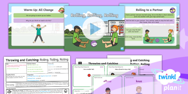 PE: Throwing and Catching: Rolling, Rolling, Rolling Year 1 Lesson Pack 1