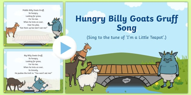 Hungry Billy Goats Gruff Song PowerPoint