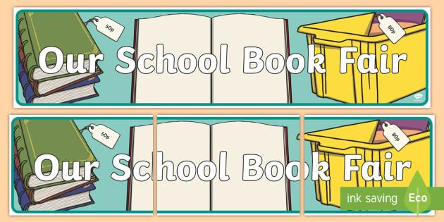 School Book Fair Display Banner - Twinkl Teacher Requests, Library, book fair, books, reading, sale.