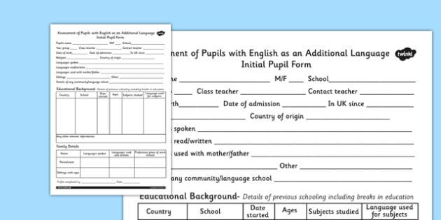 EAL Initial Pupil Profile Form - class management, ourselves, EAL