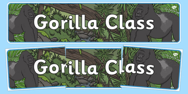 Gorilla Themed Classroom Display Banner - Themed banner, banner, display banner, Classroom labels, Area labels, Poster, Display, Areas