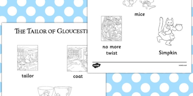 The Tailor of Gloucester Words Colouring Sheet - tailor, gloucester