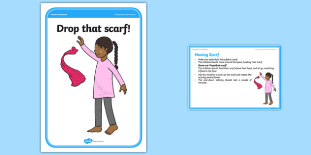 Foundation PE (Reception) Moving Scarf Cool-Down Activity Card - physical activity, foundation stage, physical development, games, dance, gymnastics