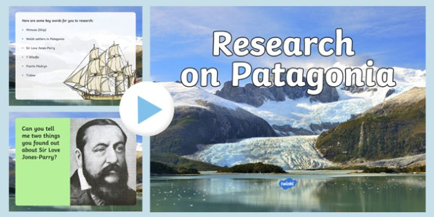 Patagonia Research PowerPoint - welsh, cymraeg, Patagonia, Research Skills, hwb