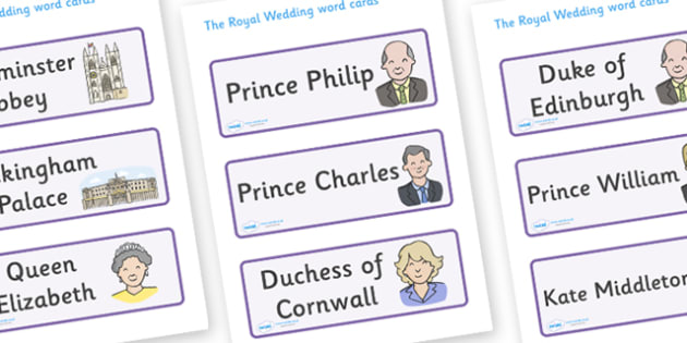 The Royal Wedding Word Cards - Royal Wedding, The Royal Wedding, Word cards, Wedding, Word Card, flashcard, flashcards, Prince William, Kate Middleton, The Royal Wedding, April 29th, Queen, Prince philip, marriage