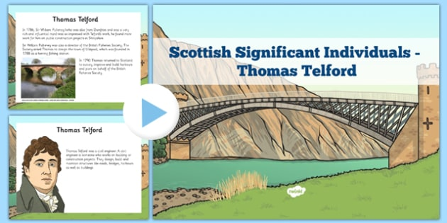 Scottish Significant Individuals Thomas Telford PowerPoint - scottish, significant individuals, thomas telford