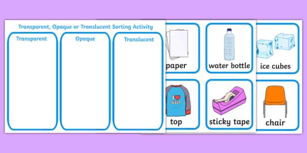 Transparent, Opaque and Translucent Sorting Activity - transparent, opaque, translucent, sorting, activity, sort