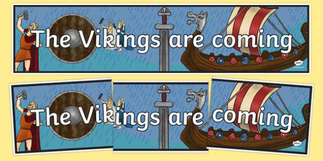 The Vikings are Coming Display Banner - display, banner, vikings