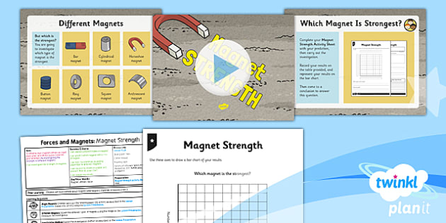 Science: Forces and Magnets: Magnet Strength Year 3 Lesson Pack 4