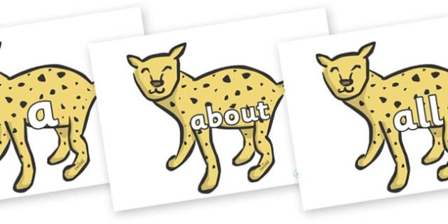 100 High Frequency Words on Cheetahs - High frequency words, hfw, DfES Letters and Sounds, Letters and Sounds, display words
