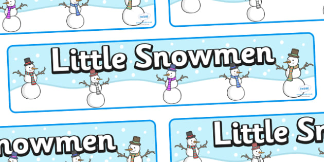 Little Snowmen Display Banner -  Winter, snowman, display banner, display, winter words, Word card, flashcard, snowflake, snow, winter, frost, cold, ice, hat, gloves, display words