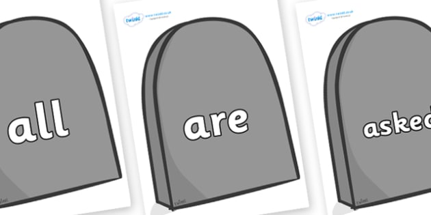 Tricky Words on Grave Stones - Tricky words, DfES Letters and Sounds, Letters and sounds, display, words