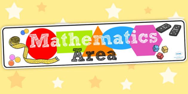 Mathematics Area Display Banner EYFS - maths, banner, display