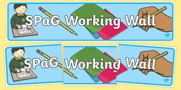 SPaG Working Wall - spag, working wall, work, wall, spelling, punctuation, grammar