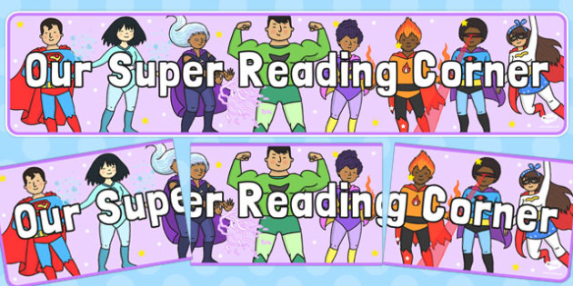 Our Super Reading Corner Display Banner - display banner, reading, corner