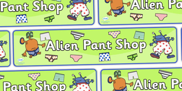Pant Shop Role Play Display Banner to Support Teaching on Aliens Love Underpants - pant shop, role play, display banner, pant shop banner, role play banner, pant shop role play, banner