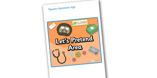 Let's Pretend Area Display Sign - Classroom Area Signs, KS1, Banner, Foundation Stage Area Signs, Classroom labels, Area labels, Area Signs, Classroom Areas, Poster, Display, Areas, Role Play