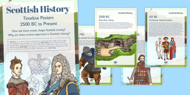 Scottish History Timeline Display Posters Text - cfe, curriculum for excellence, timeline