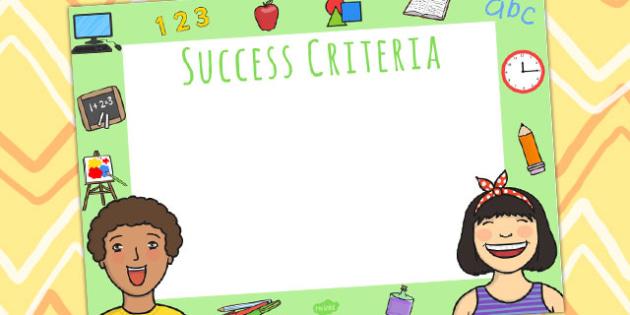 Success Criteria Display Sign - success, visual aid, learning aid