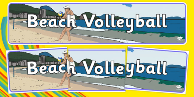 Rio 2016 Olympics Beach Volleyball Display Banner - Beach Volleyball, Olympics, Olympic Games, sports, Olympic, London, 2012, display, banner, poster, sign, activity, Olympic torch, events, flag, countries, medal, Olympic Rings, mascots, flame, compe