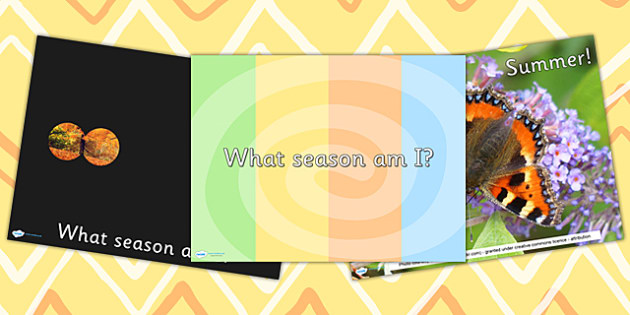Seasons What Season Am I PowerPoint - seasons, weather, season