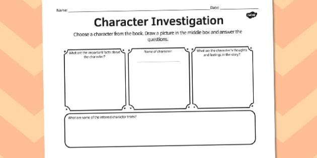 Character investigation comprehension worksheet - comprehension