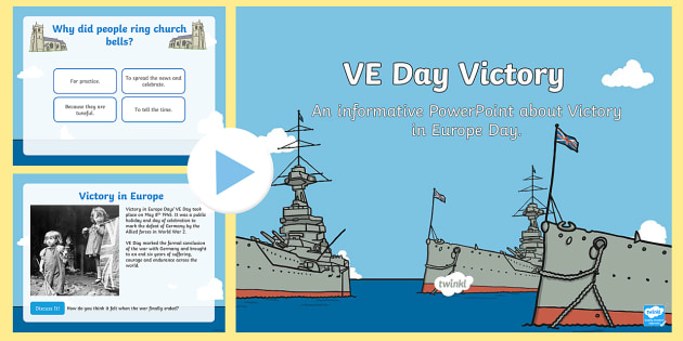 KS 1VE Day PowerPoint - ve, europe, powerpoint, victorious, war