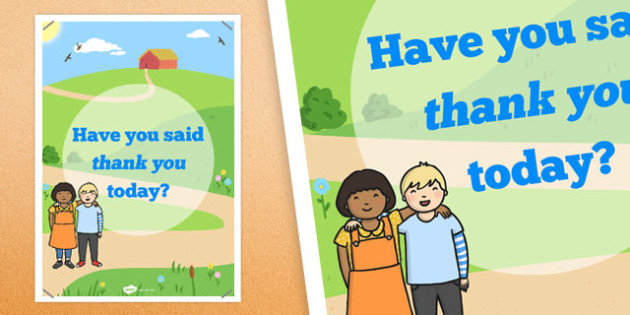 Have You Said Thank You Today? Poster - posters, displays, display