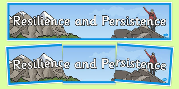 BLP, Resilience and Persistence Display Banner -personal, social, PSHE, SEAL, mindset, qualities
