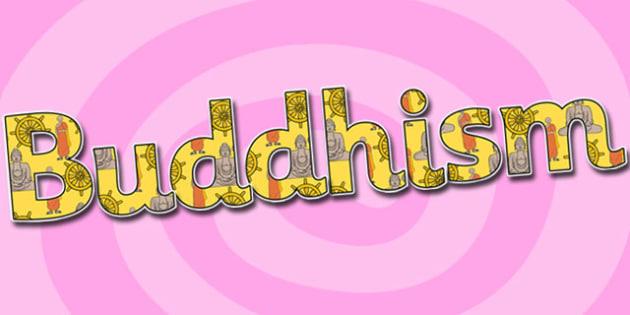 Buddhism Display Lettering-buddhism, display, lettering, display lettering, buddhism lettering, religion, RE, buddhist, buddhism display