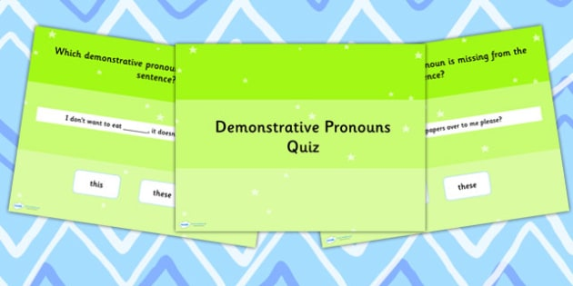 Using Demonstrative Pronouns SPaG Grammar PowerPoint Quiz