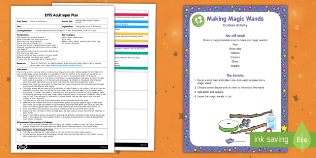 EYFS Making Magic Wands Outdoor Activity Adult Input Plan and Resource Pack