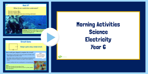 Year 6 Early Morning Science Activities Electricity - electric
