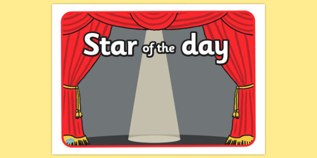 Star of the Day Stage Poster - star, day, stage, poster, display