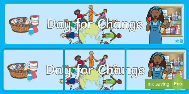 Day For Change Display Banner - EY/KS1 Unicef