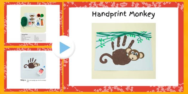 Handprint Monkey Craft Instructions PowerPoint - EYFS, KS1, craft, jungle, rainforest, Chinese New Year, animals