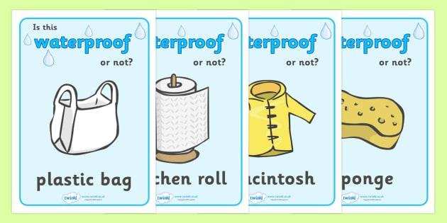 Waterproof or Not Display Posters - Waterproof, poster, display, banner, sign, non-waterproof, not waterproof, science, materials, investigation, properties, activity, game