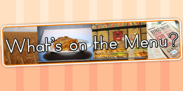 Whats on The Menu Photo Display Banner - header, food, eat