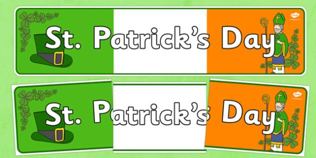 St Patrick's Day Display Banner - St Patricks Day, display banner, poster, display, Ireland, Irish, St Patrick, patron saint, leprechaun, 17 march