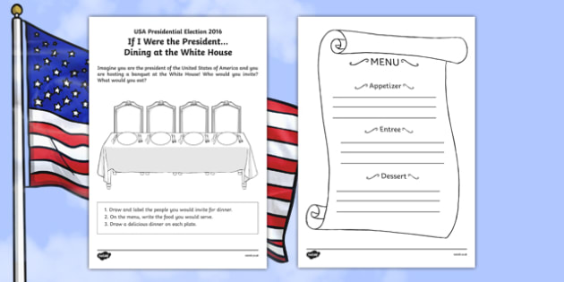 If I Were the President! Dining at the White House Activity Sheet, worksheet