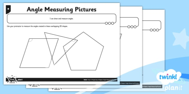 PlanIt Y5 Properties of Shapes Measuring Angles in Pictures Home Learning - Properties of Shapes, angles, acute, obtuse, reflex, measure angles, draw angles, degrees, protractor, angle measurer