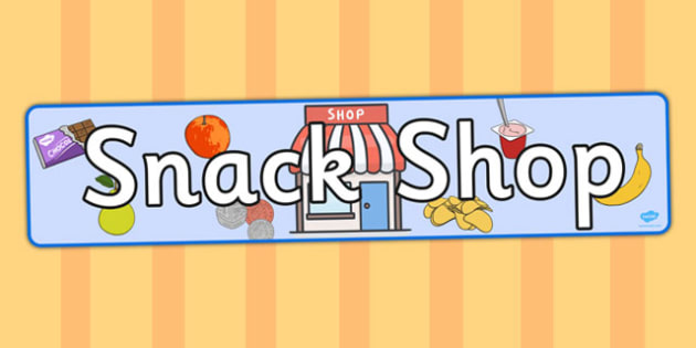Snack Shop Display Banner - snack, shop, display banner, banner