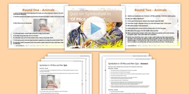 Quiz Pack Symbolism in Of Mice and Men - quiz, pack, symbolism, of mice and men