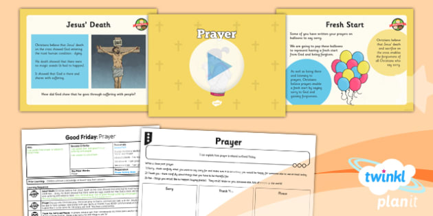 RE: Good Friday: Prayer Year 3 Lesson Pack 3
