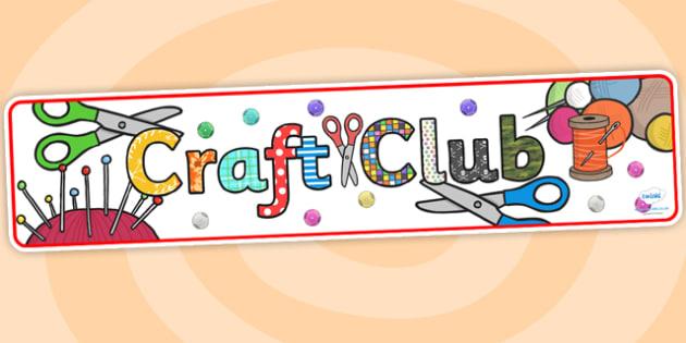 Craft Club Display Banner - craft club, crafts, display banner, display, banner, banner for display, header, themed header, header for display, art