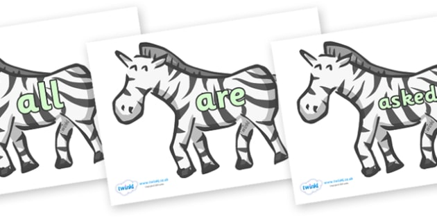 Tricky Words on Zebras - Tricky words, DfES Letters and Sounds, Letters and sounds, display, words