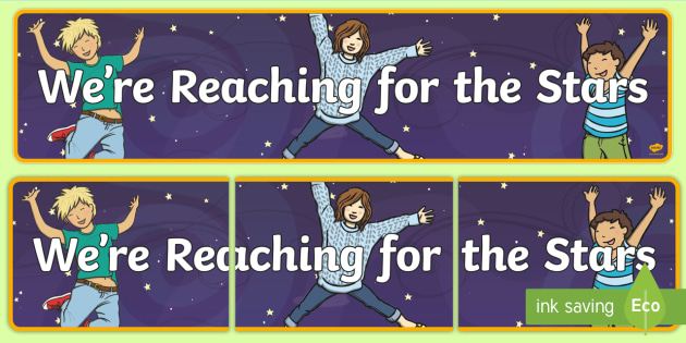 Reach for the Stars! Display Banner - End of Year,Back to School, Australia,stars, display banner, display, back to school, Australia