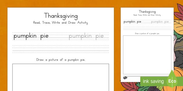 Pumpkin Pie Read, Trace, Write and Draw Activity Sheet - Thanksgiving Pumpkin Worksheet