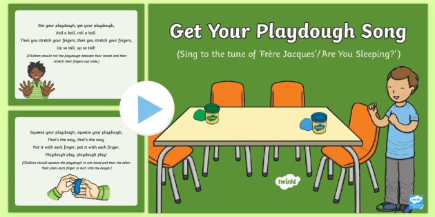 Get Your Playdough Song PowerPoint - Playdough Play, dough disco, finger gym, fine motor skills, physical development, songs